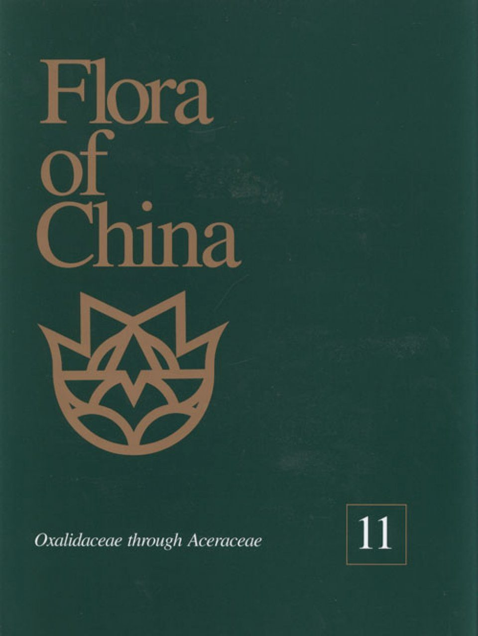 Flora of China, Volume 11: Oxalidaceae through Aceraceae