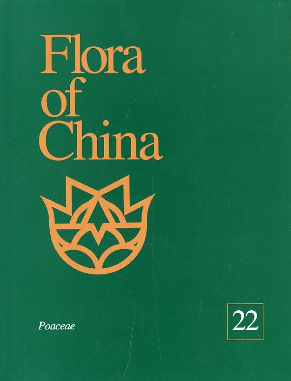 Flora of China, Volume 22: Poaceae
