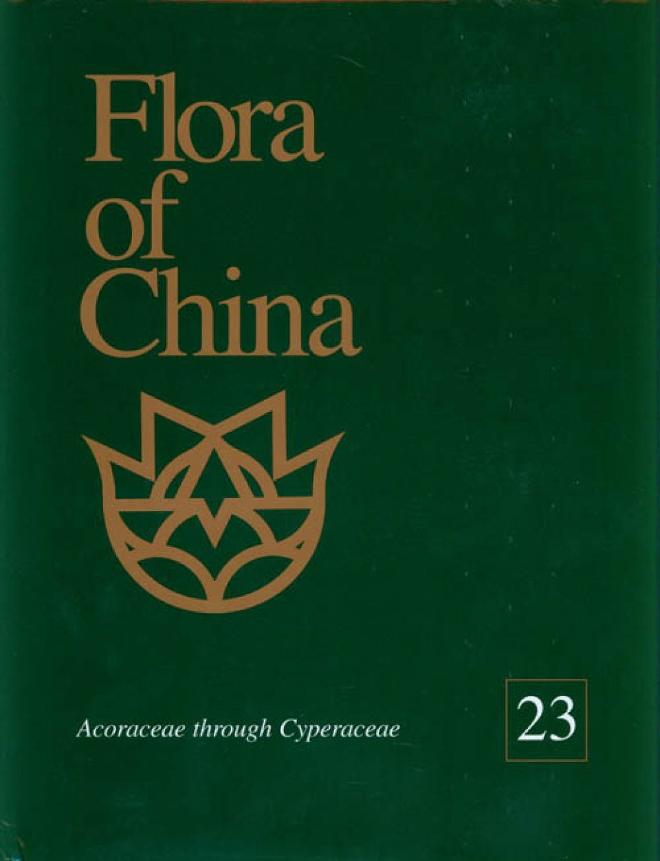 Flora of China, Volume 23: Acoraceae-Cyperaceae