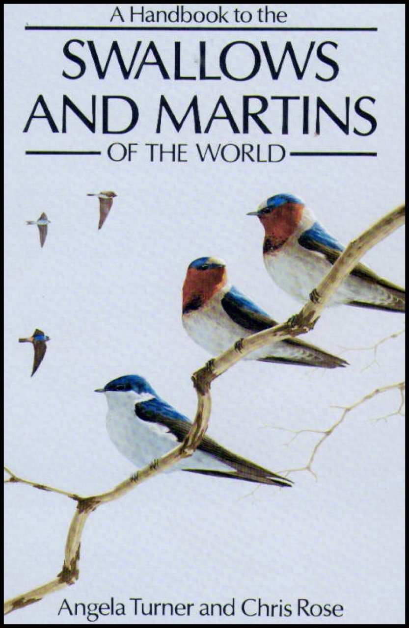 A Handbook to the Swallows and Martins of the World