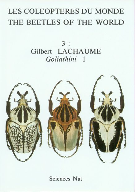 The Beetles of the World, Volume 3: Goliathini (Part 1) [English / French / German]