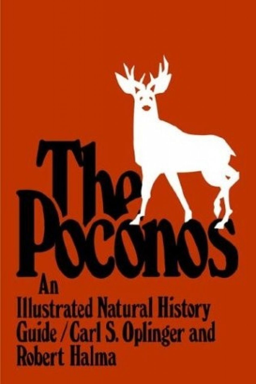 The Poconos: An Illustrated Natural History Guide