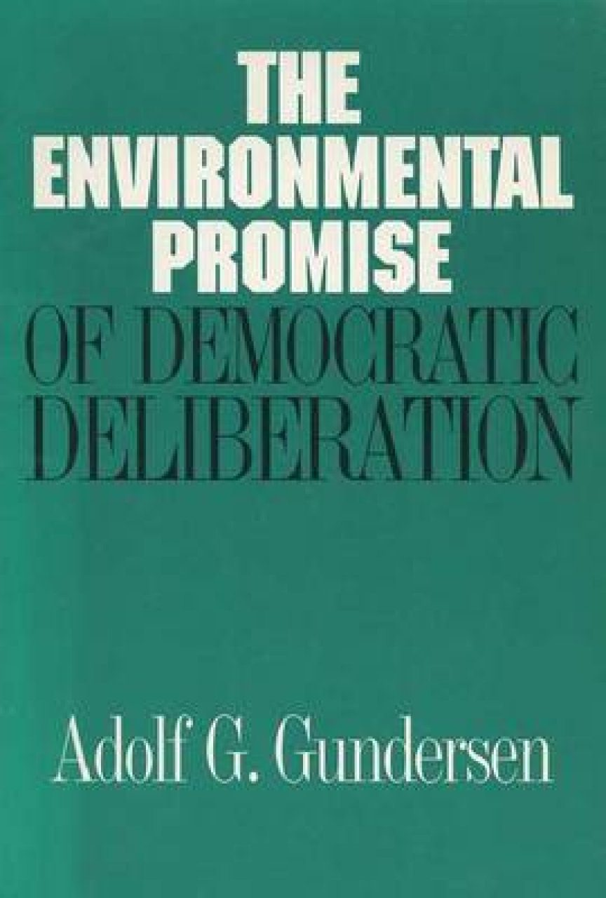 The Environmental Promise of Democratic Deliberation