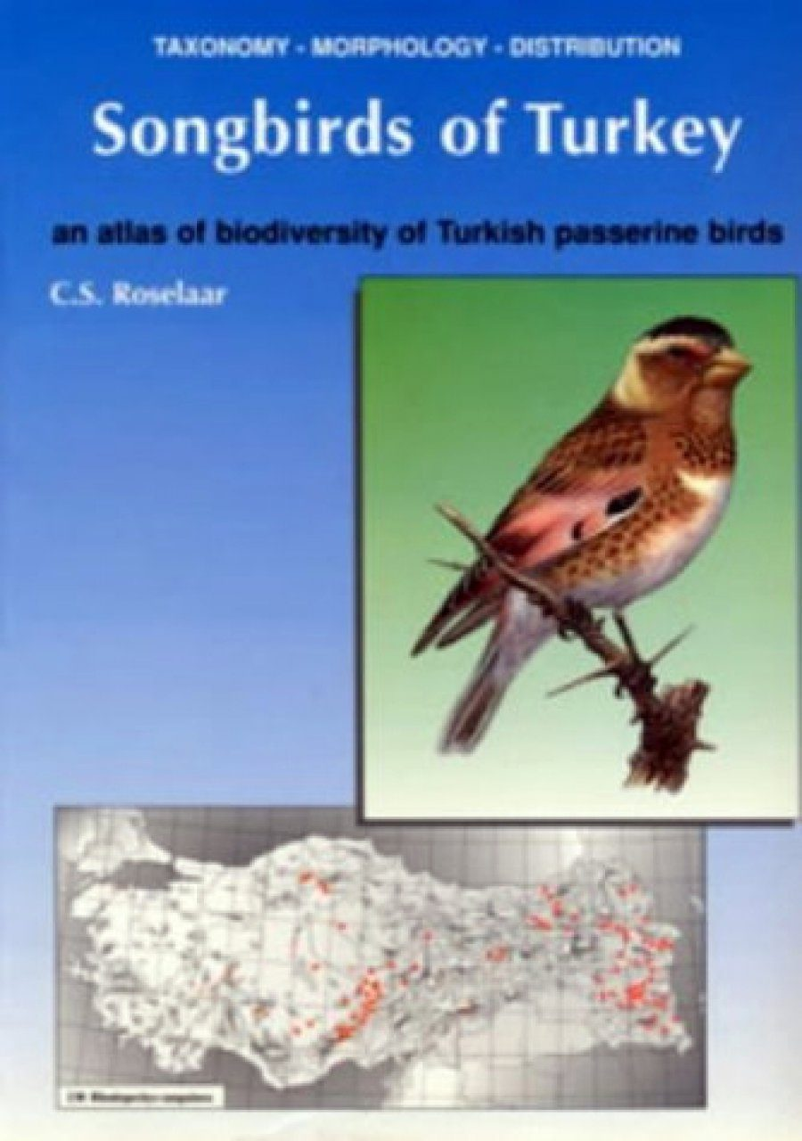 Songbirds of Turkey: Taxonomy, Morphology, Distribution