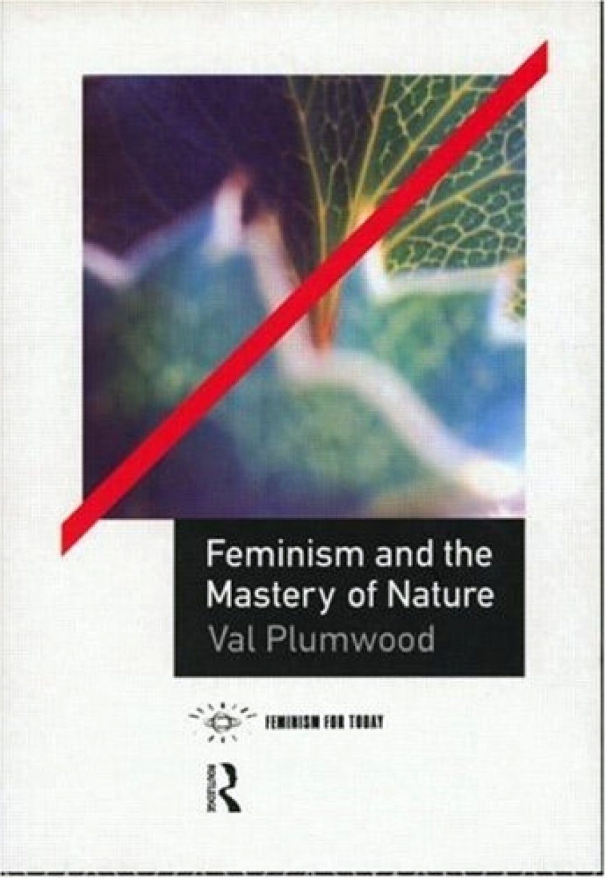 Feminism and the Mastery of Nature