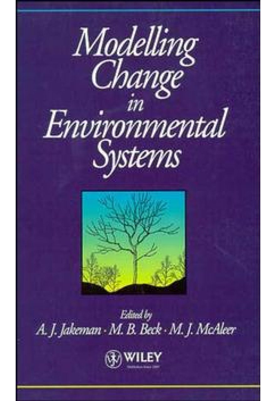Modelling Change in Environmental Systems