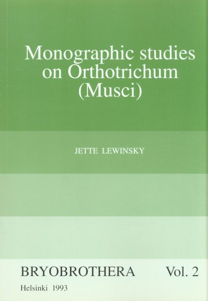 Monographic Studies on Orthotrichum (Musci)