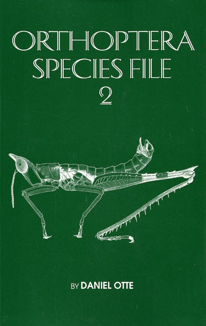 Orthoptera Species File, Volume 2: Grasshoppers (Acridomorpha) A