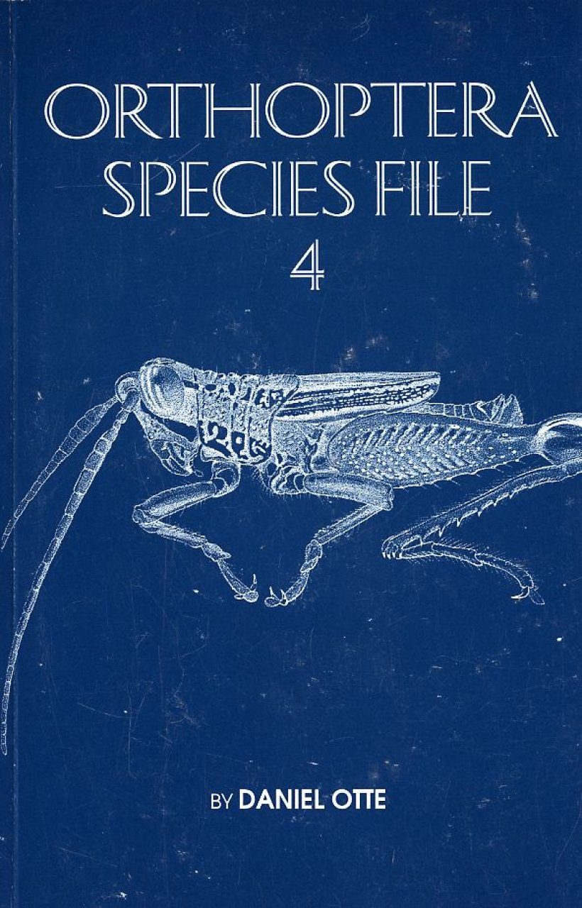 Orthoptera Species File, Volume 4: Grasshoppers (Acridomorpha) C