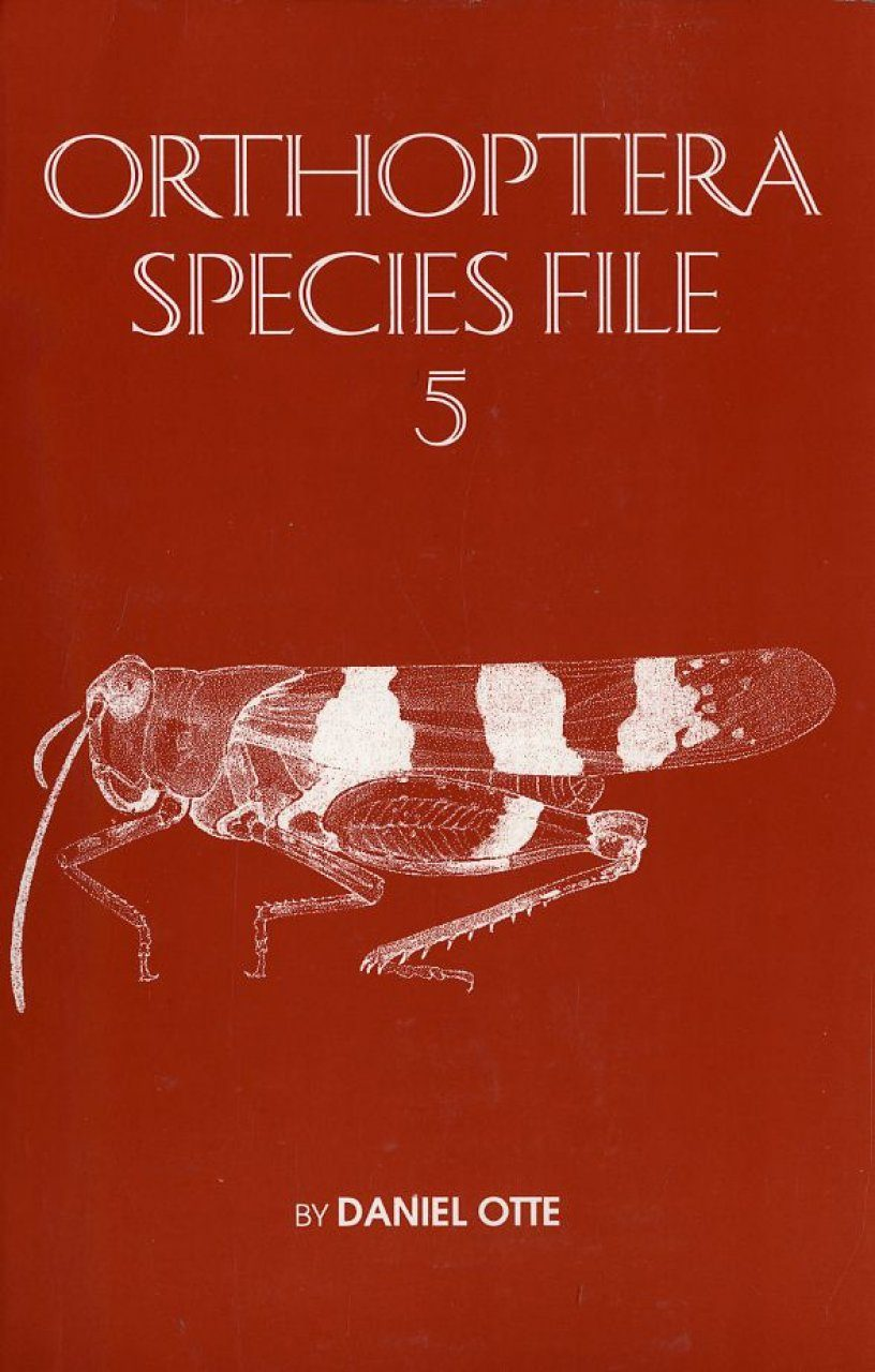 Orthoptera Species File, Volume 5: Grasshoppers (Acridomorpha) D