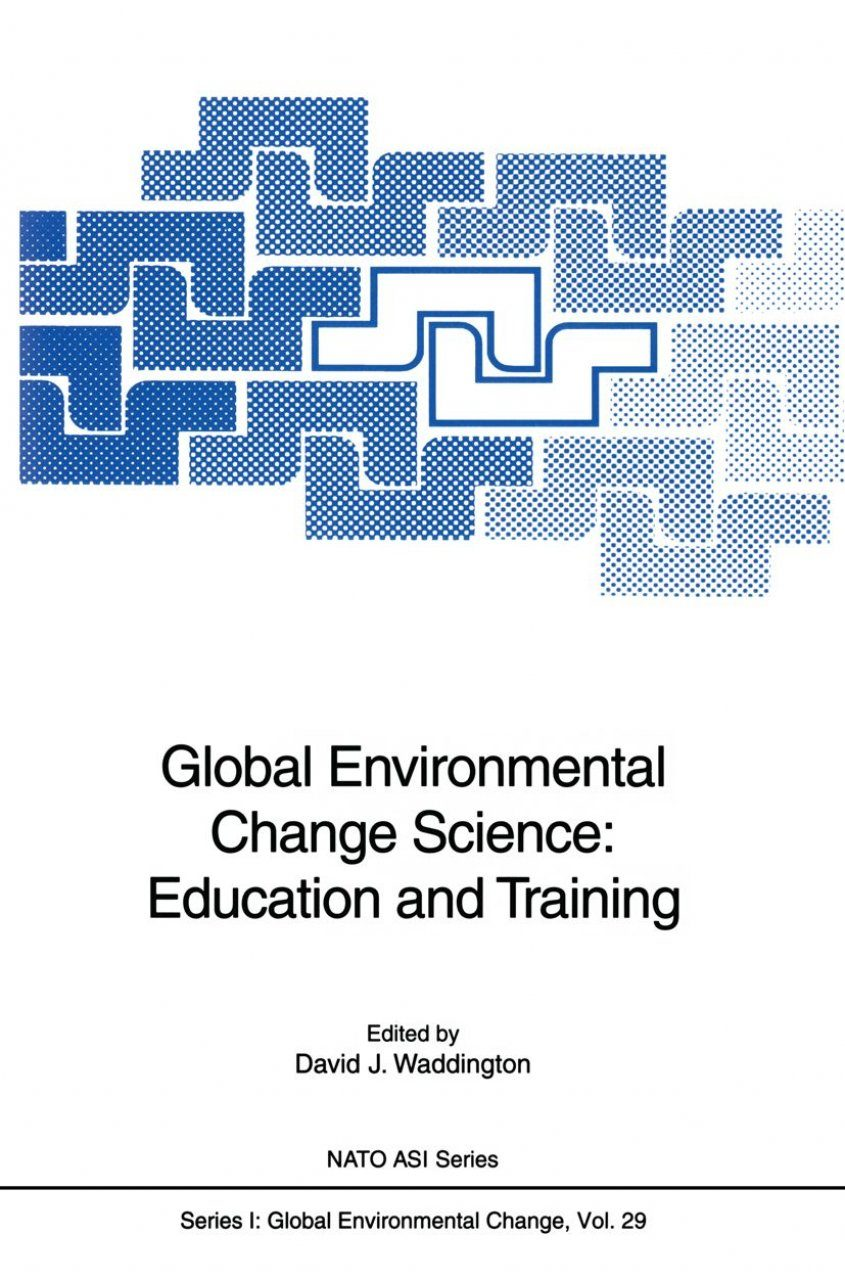 Global Environmental Change Science: Education and Training