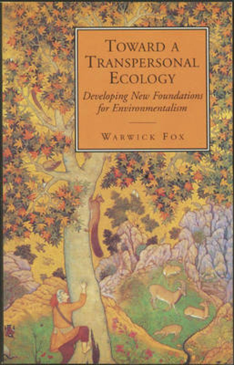 Towards a Transpersonal Ecology