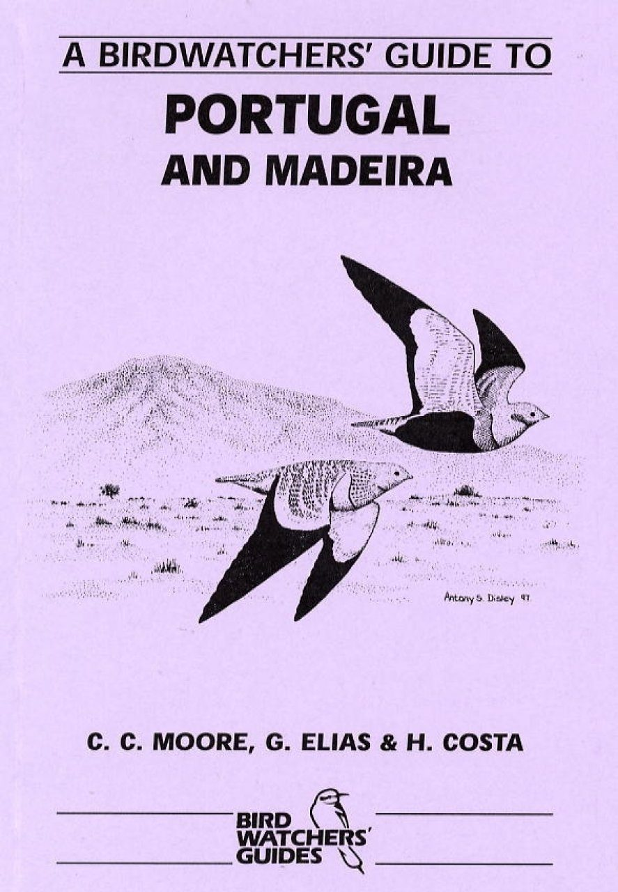 A Birdwatchers' Guide to Portugal and Madeira