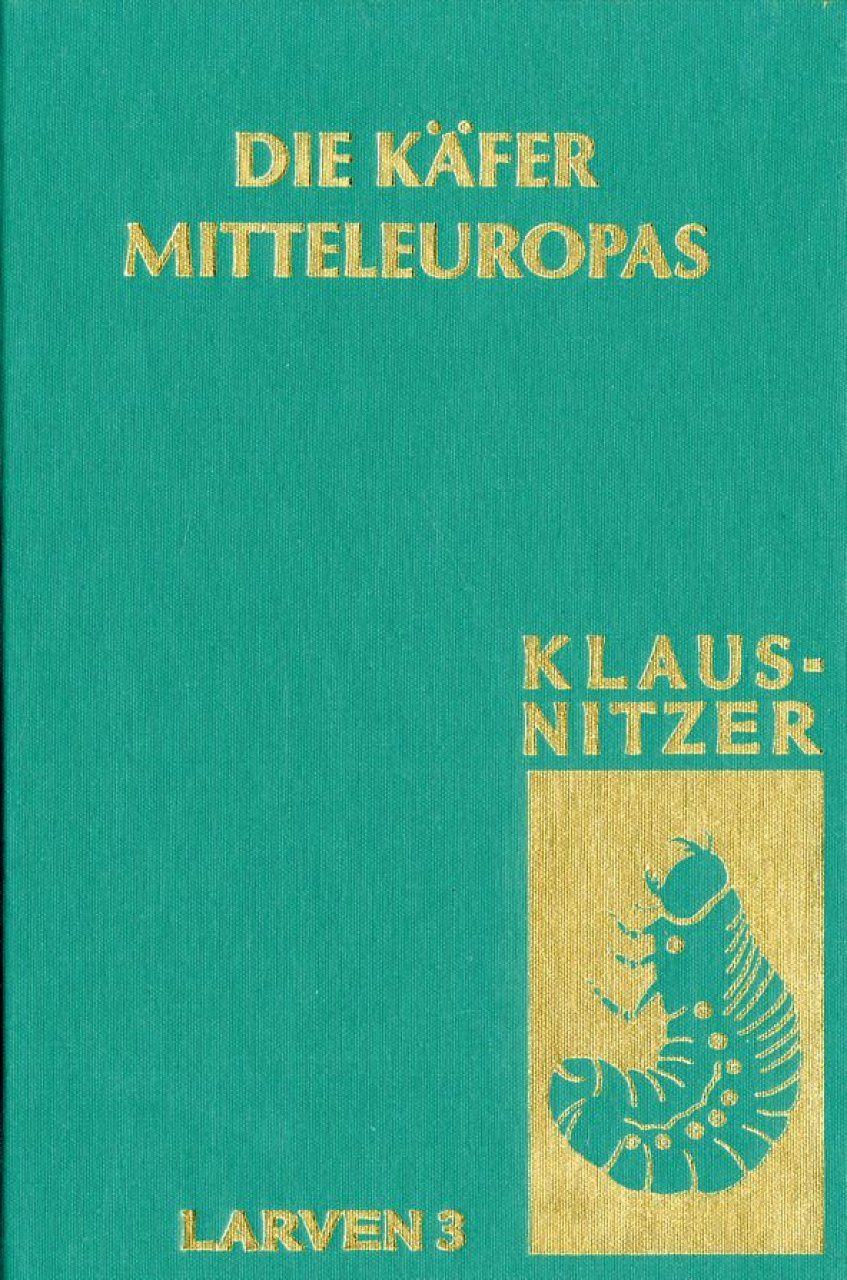 Die Käfer Mitteleuropas, Band L3: Polyphaga 2 [The Beetles of Central Europe, Volume L3: Polyphaga 2]