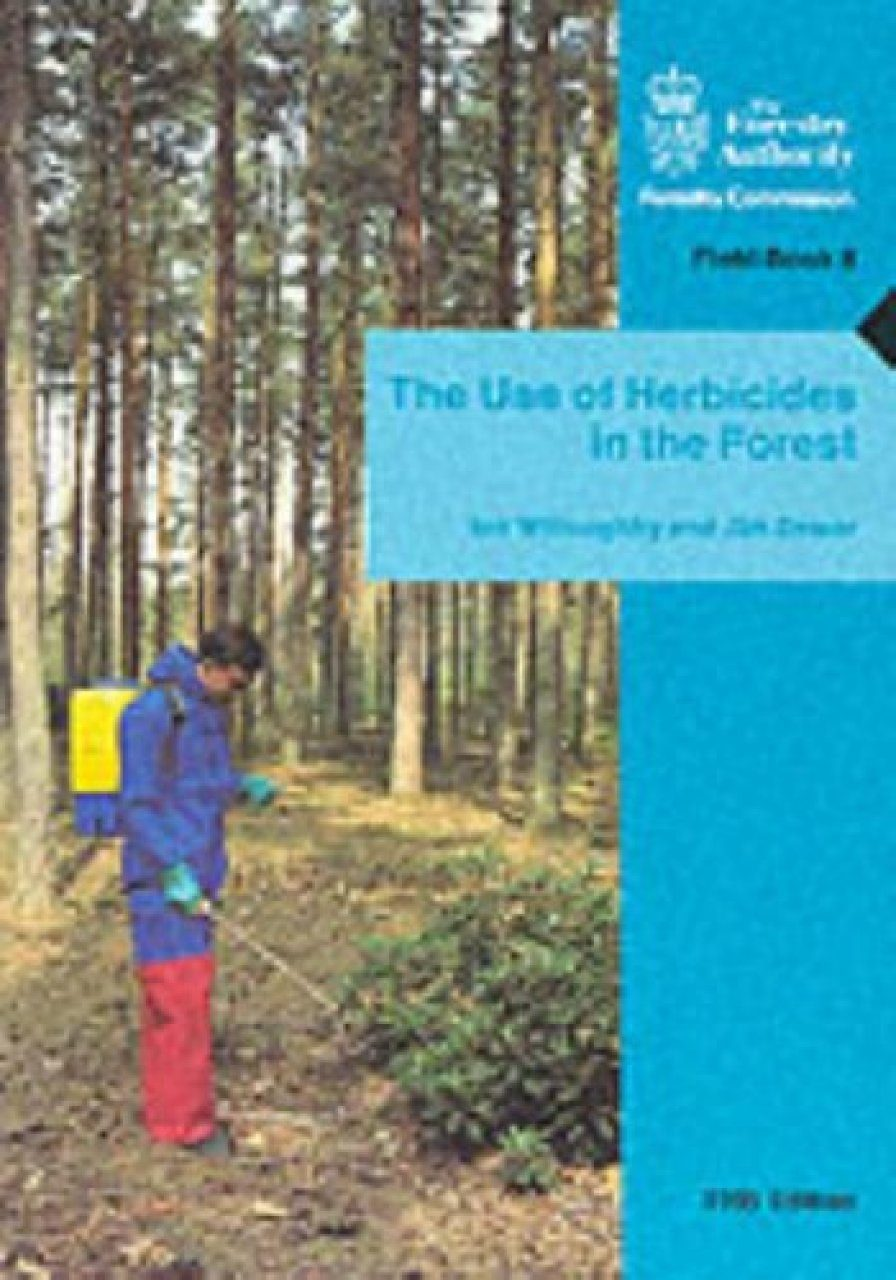 The Use of Herbicides in the Forest
