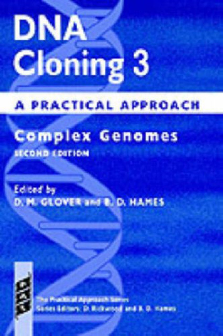 DNA Cloning: A Practical Approach, Volume 3