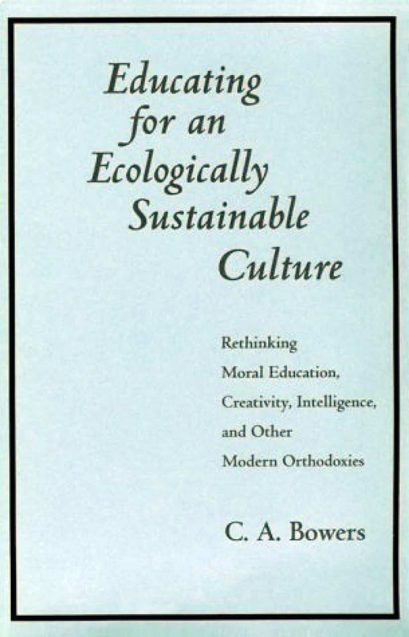 Educating for an Ecologically Sustainable Culture