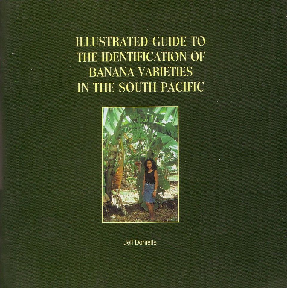 Illustrated Guide to the Identification of Banana Varieties in the South Pacific