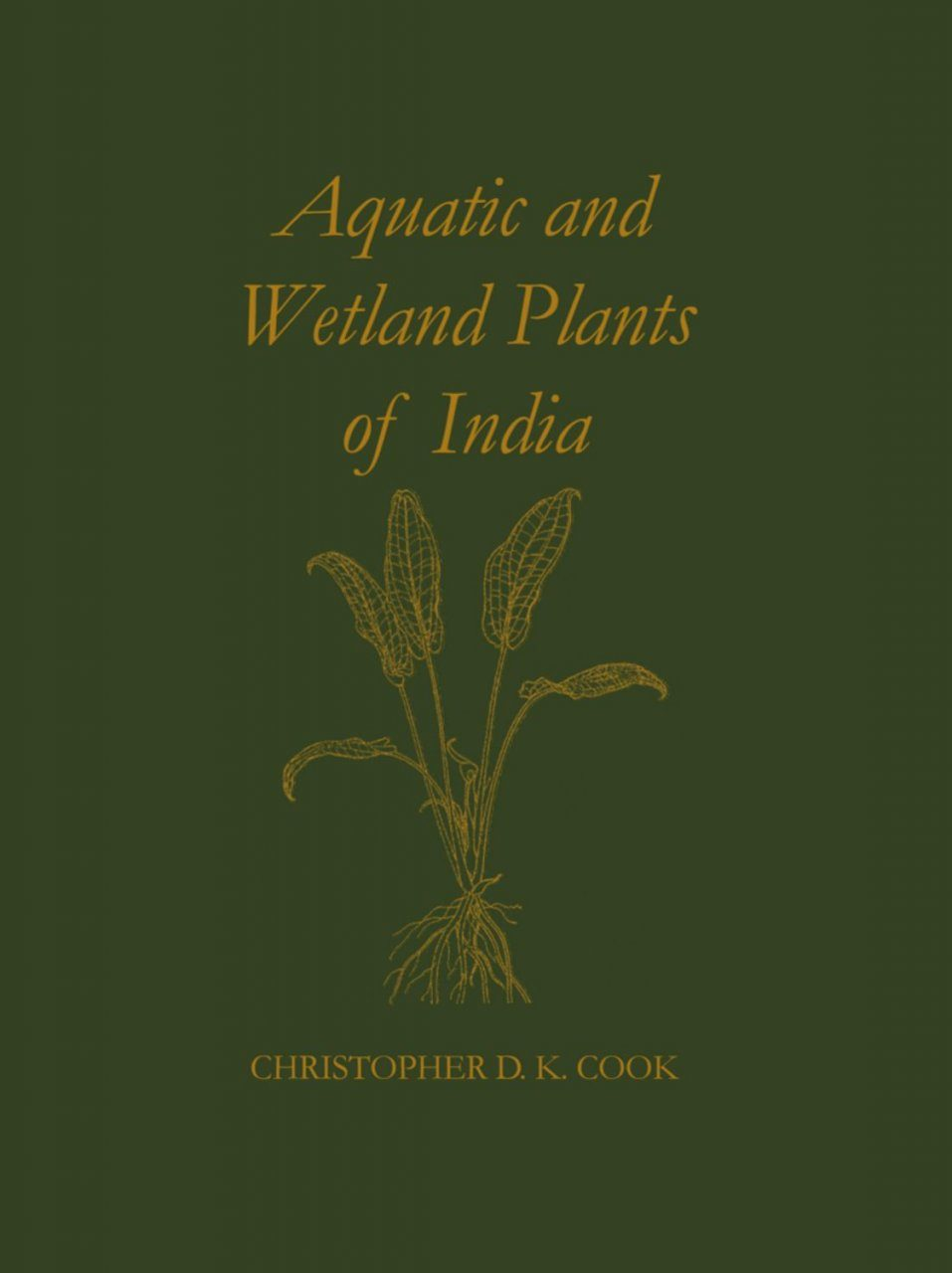 Aquatic and Wetland Plants of India