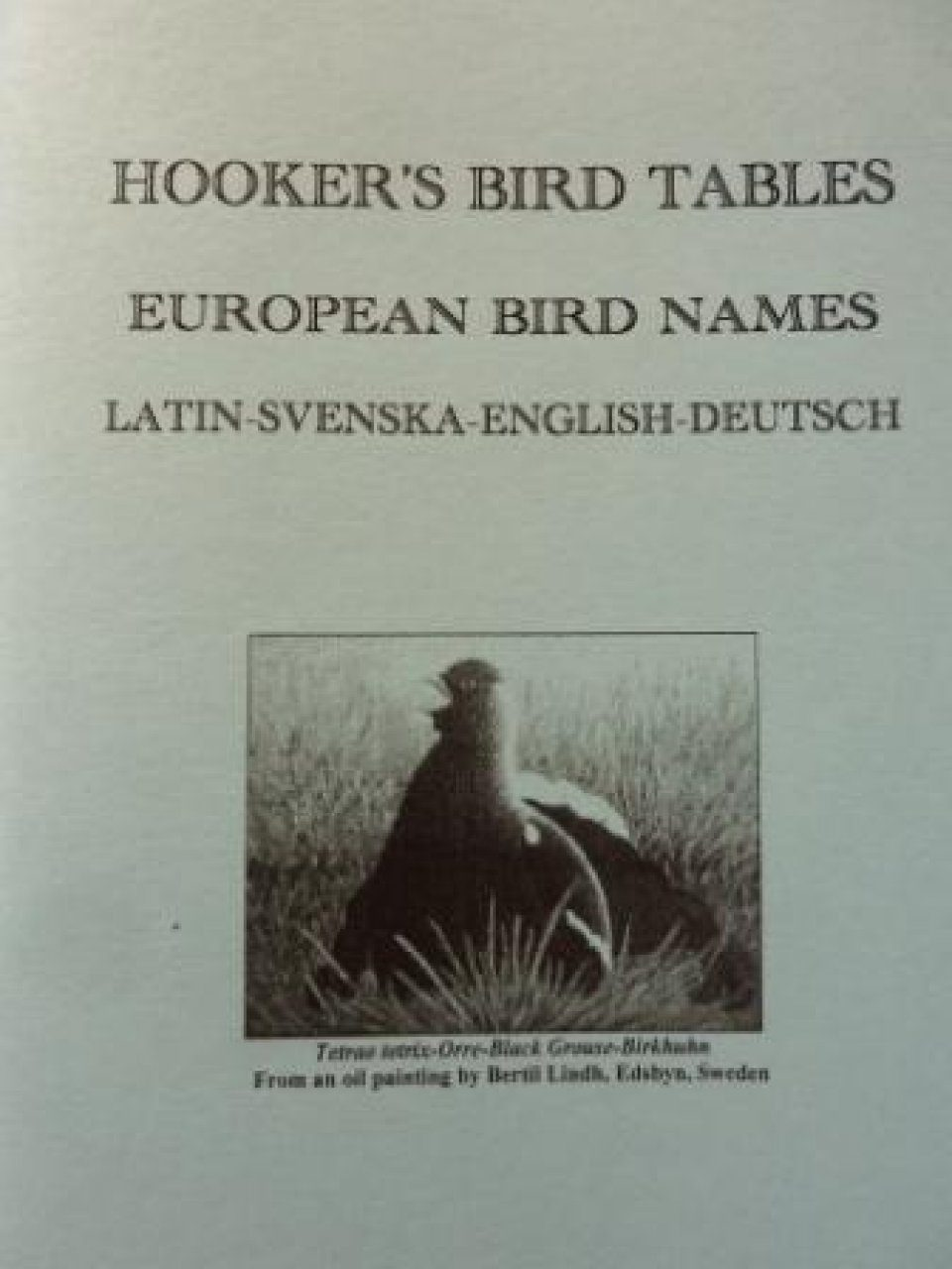 Hooker's Bird Tables: European Birds: Latin-Svenska-English-Deutsch