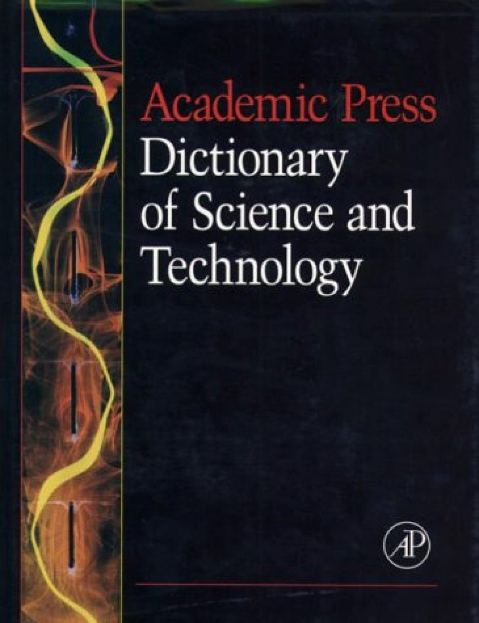 Academic Press Dictionary of Science and Technology