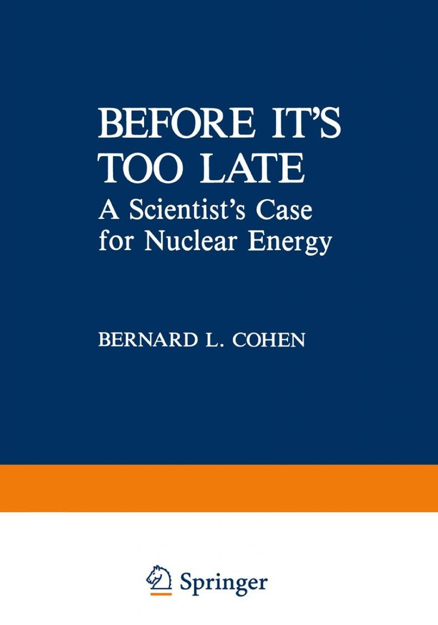 Before It's Too Late: A Scientist's Case for Nuclear Energy