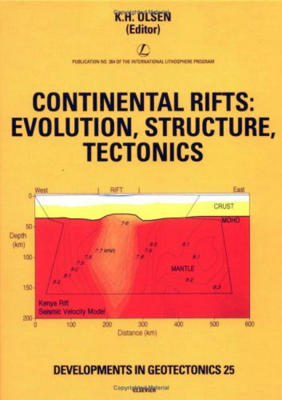 Continental Rifts: Evolution, Structure, Tectonics