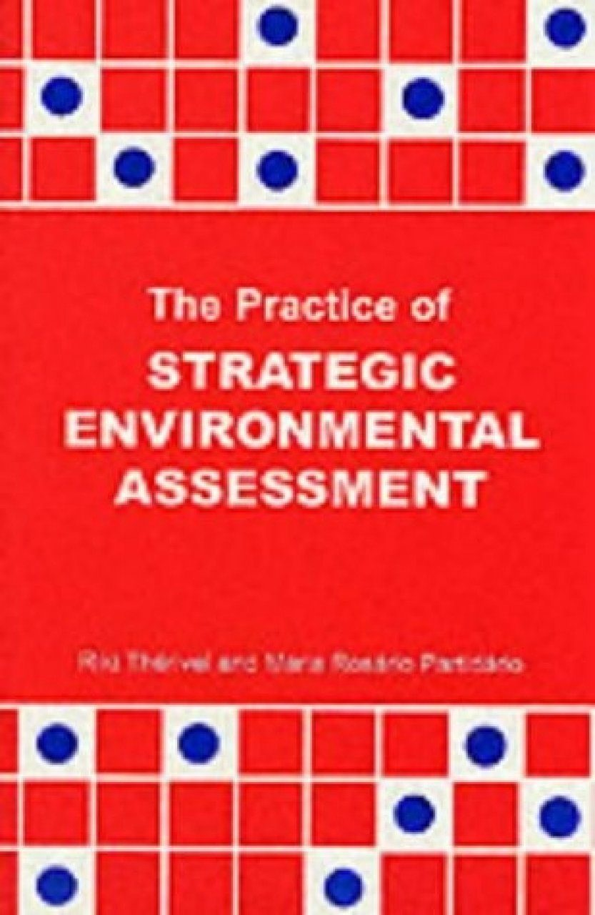The Practice of Strategic Environmental Assessment