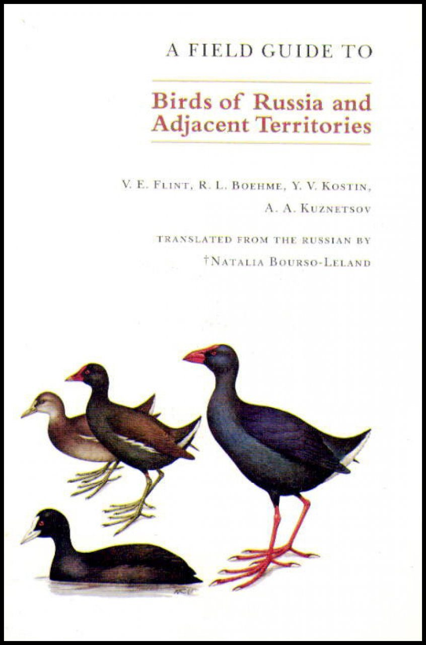 A Field Guide to the Birds of Russia and Adjacent Territories