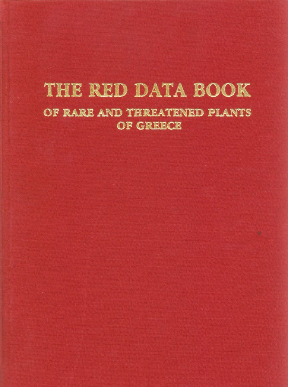 The Red Data Book of Rare and Threatened Plants of Greece