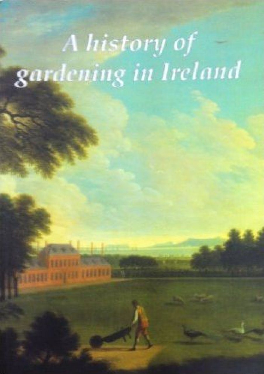 A History of Gardening in Ireland