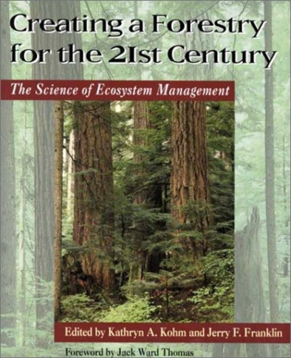 Creating a Forestry for the 21st Century