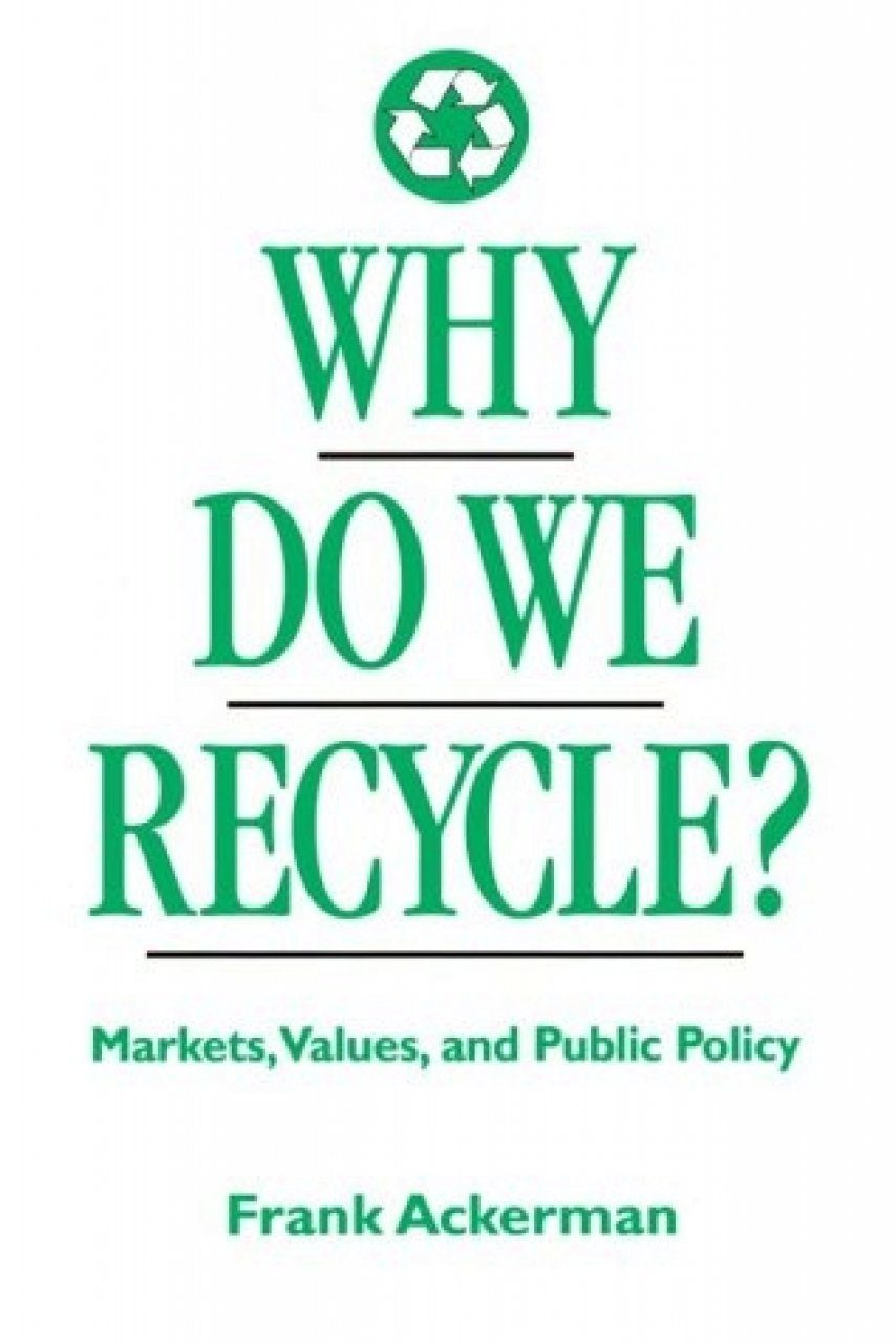 Why Do We Recycle?