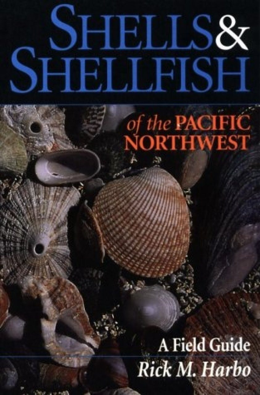 Shells and Shellfish of the Pacific Northwest