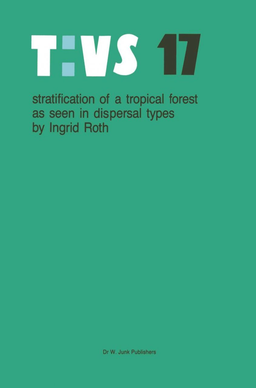 Stratification of a Tropical Forest as seen in Dispersal Types