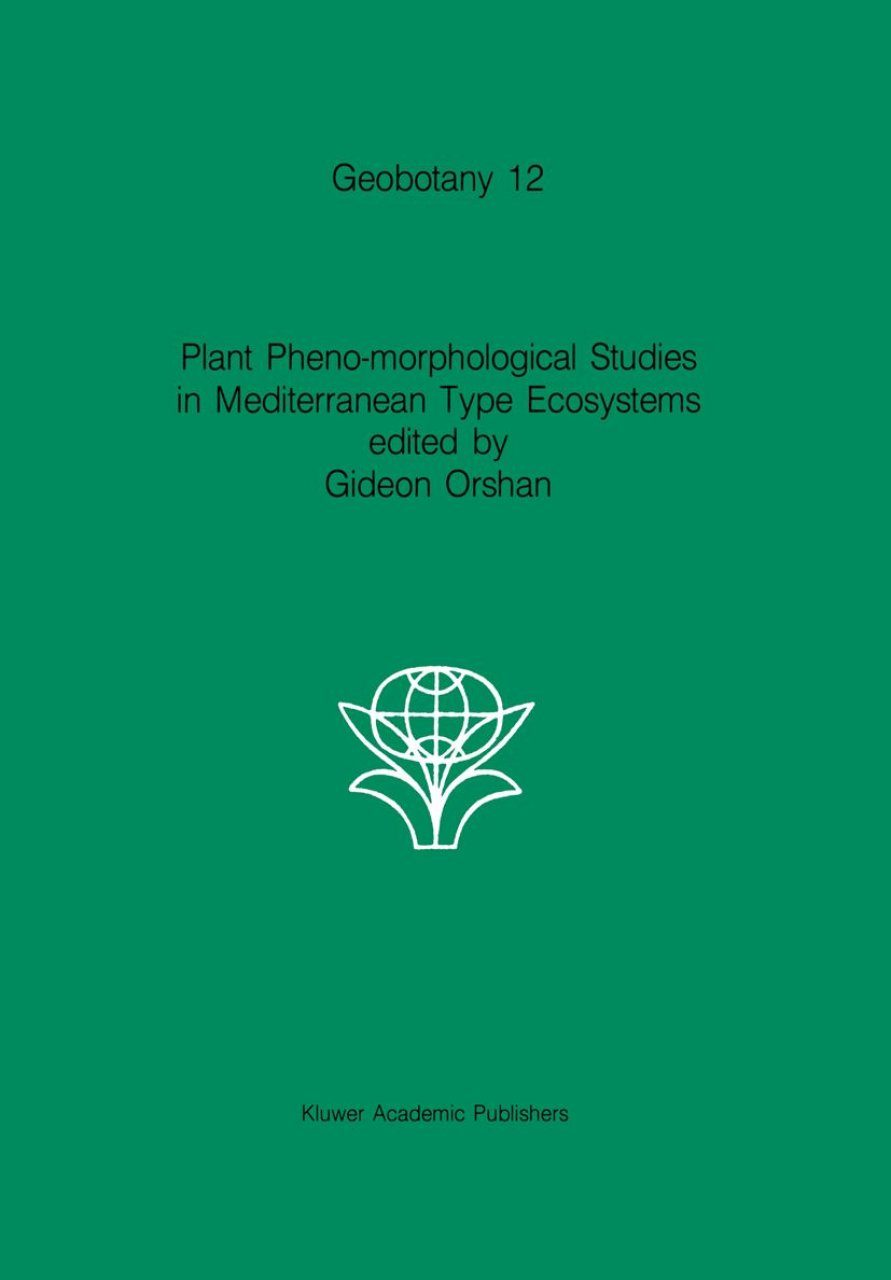 Plant Pheno-Morphological Studies in Mediterranean Type Ecosystems