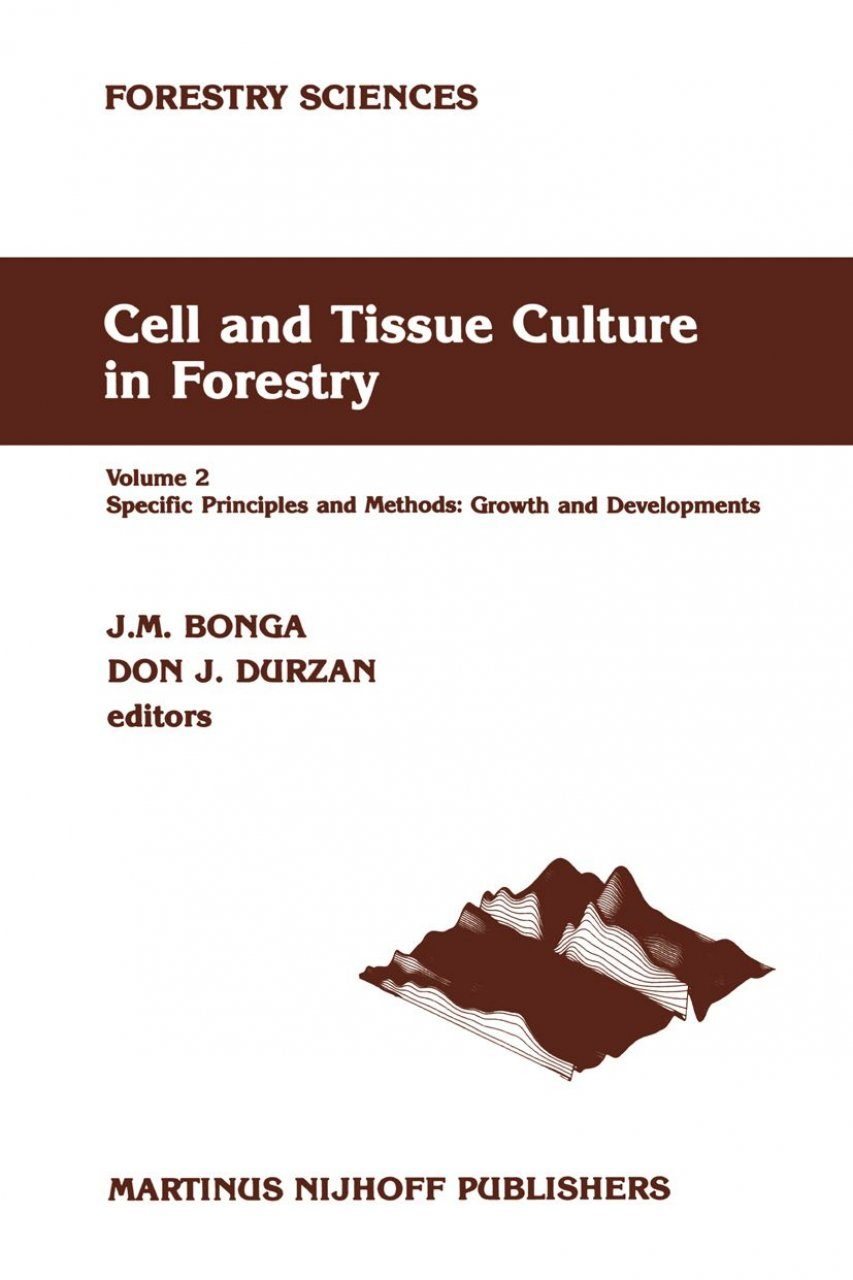 Cell and Tissue Culture in Forestry, Volume 2