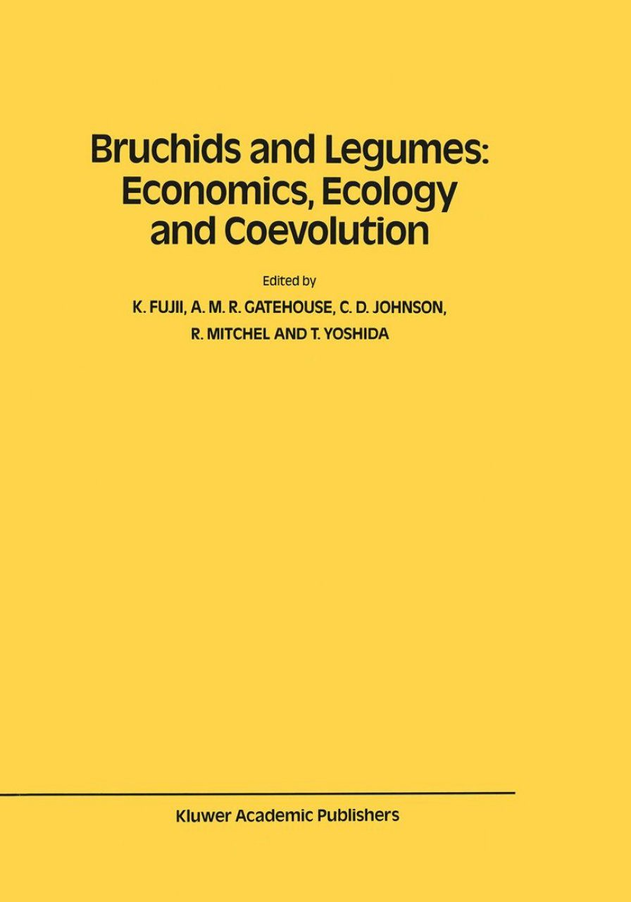Bruchids and Legumes: Economics, Ecology and Coevolution