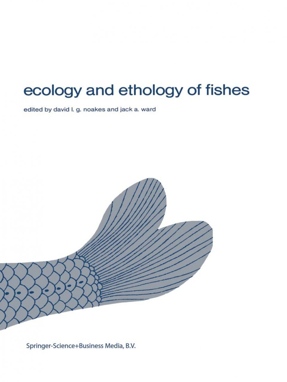 Ecology and Ethology of Fishes