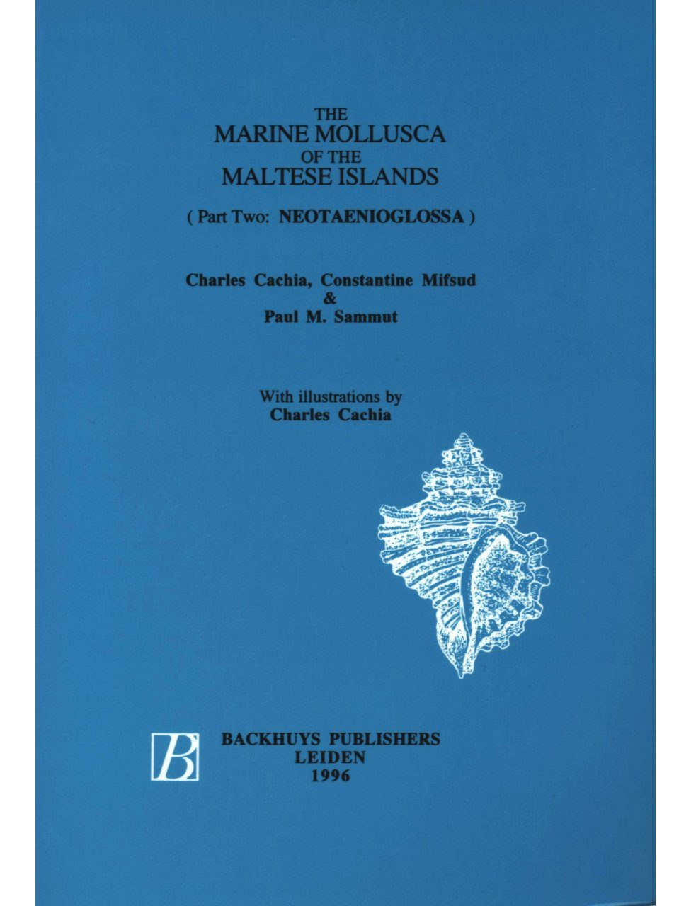 The Marine Mollusca of the Maltese Islands, Part 2: Neotaenioglossa