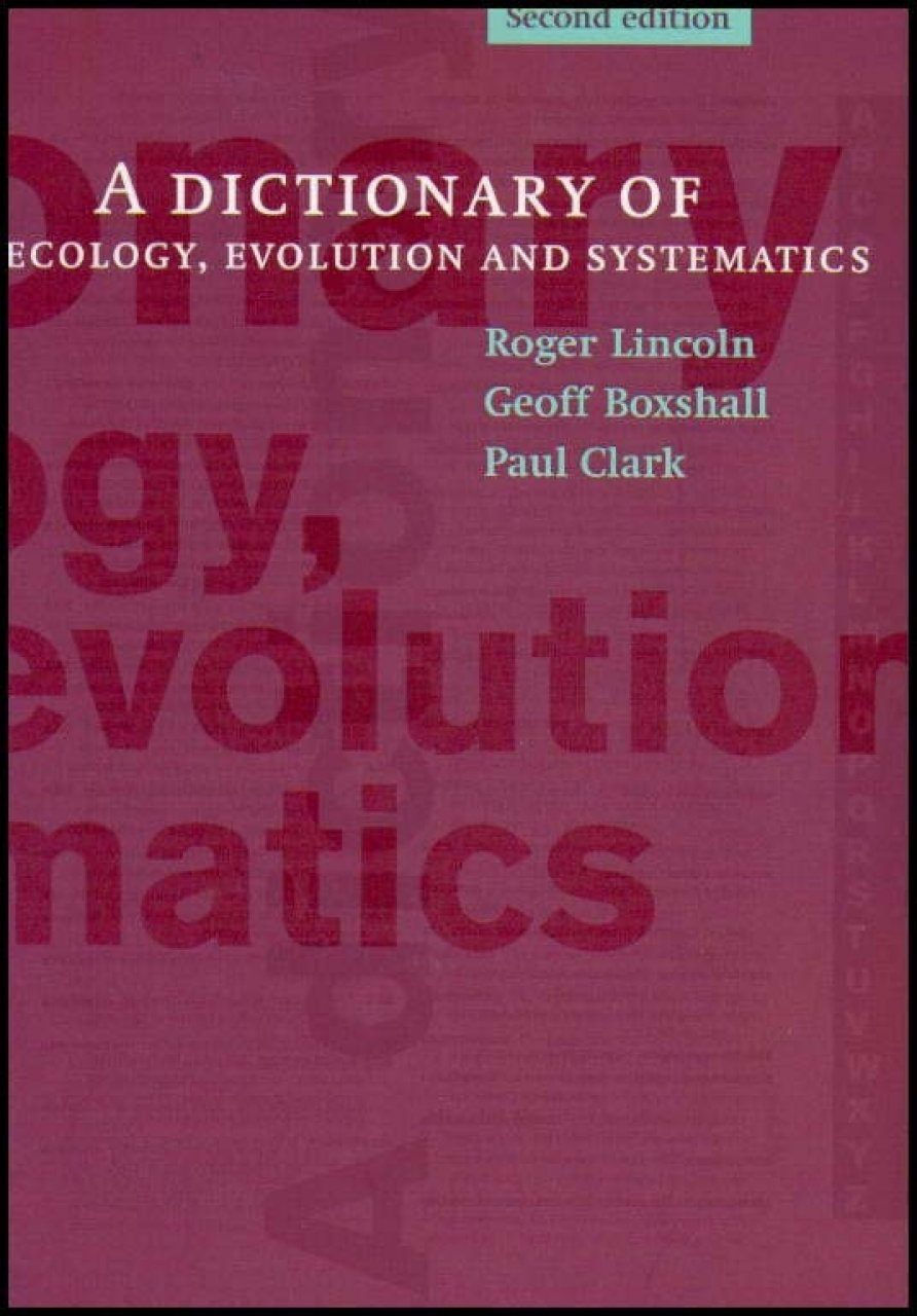 A Dictionary of Ecology, Evolution and Systematics