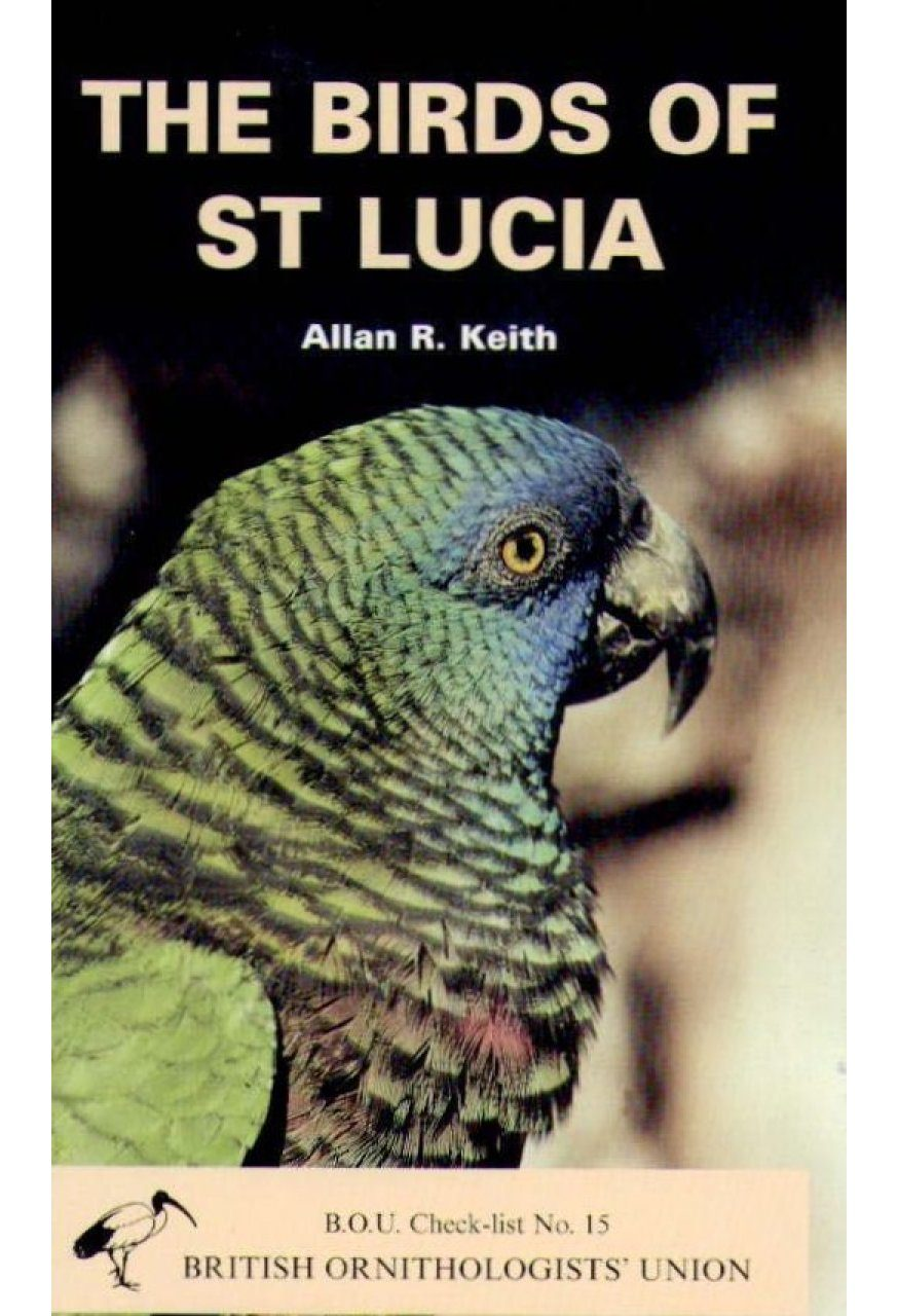 The Birds of St Lucia, West Indies