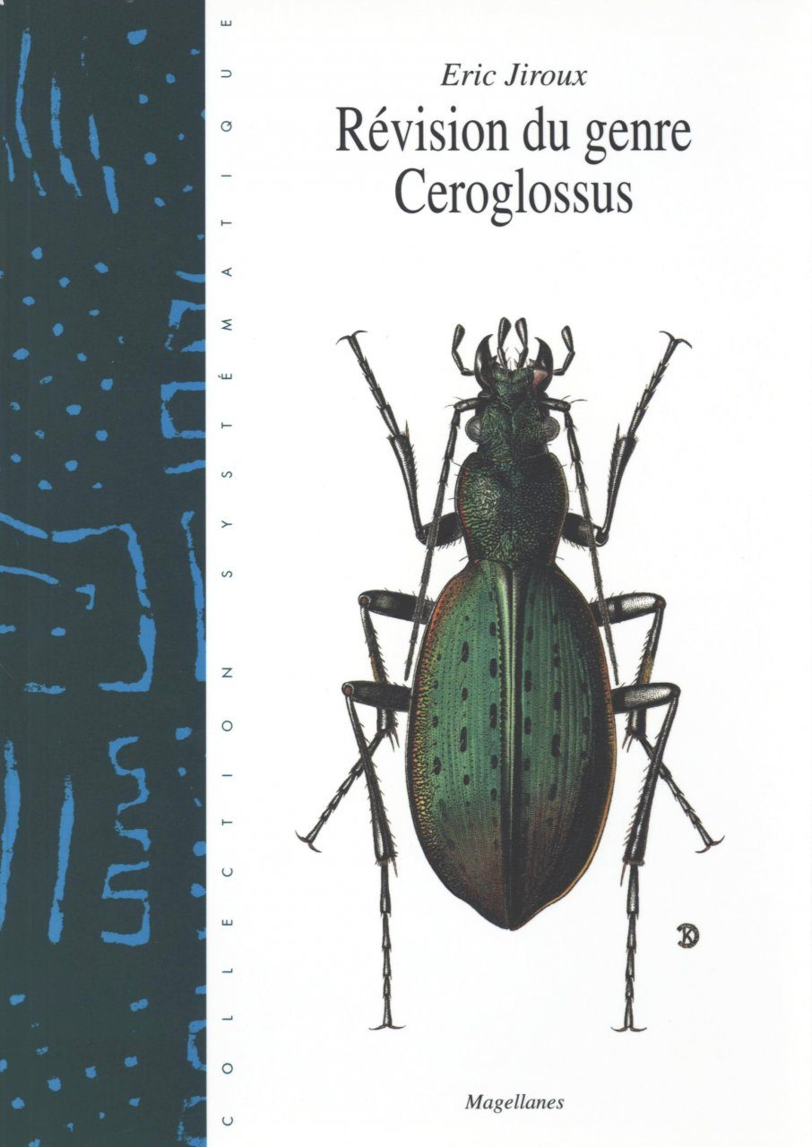 Révision du Genre Ceroglossus [Revision of the Genus Ceroglossus]