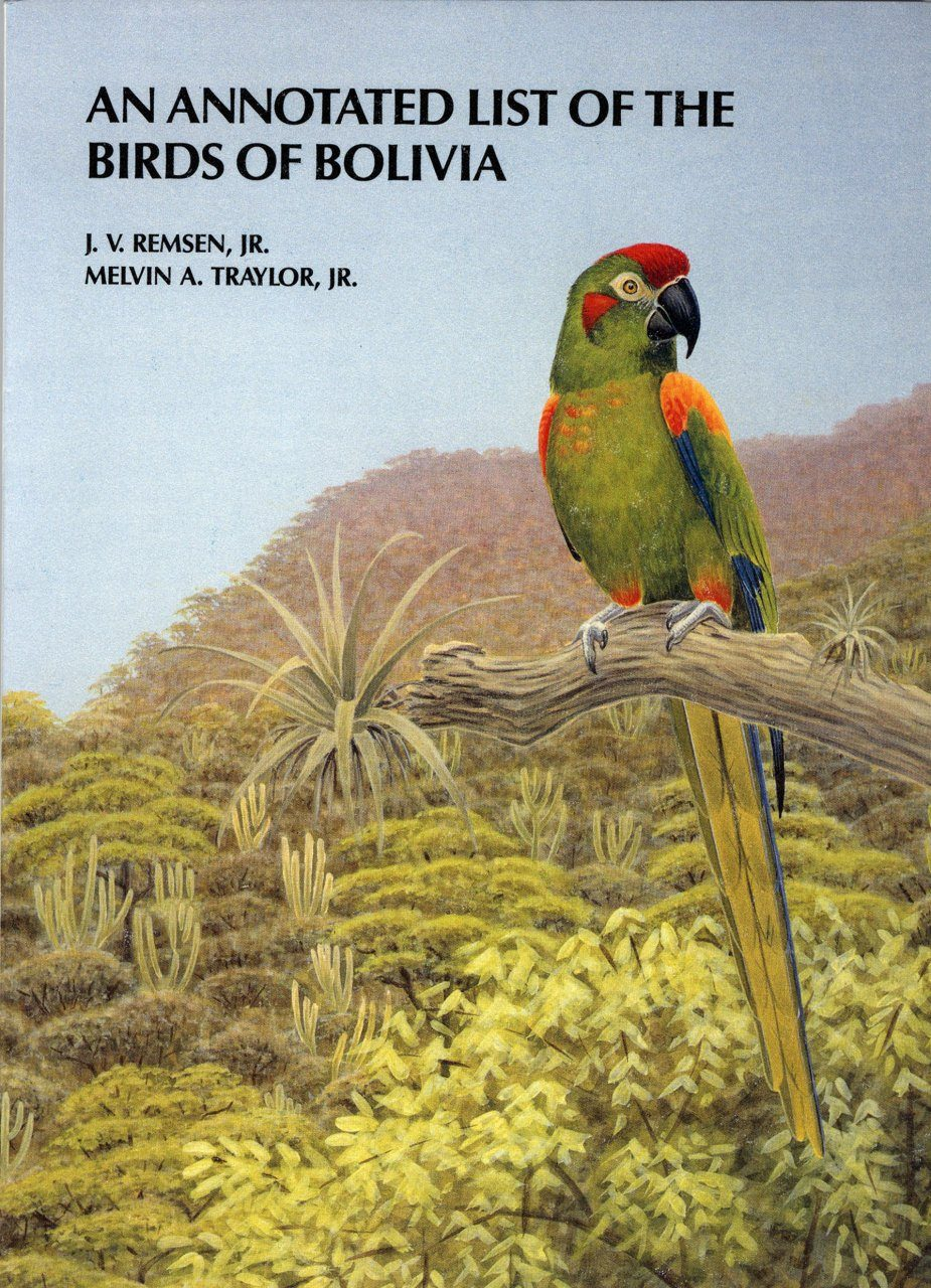 An Annotated List of the Birds of Bolivia