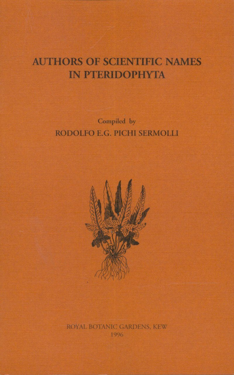 Authors of Scientific Names in Pteridophyta