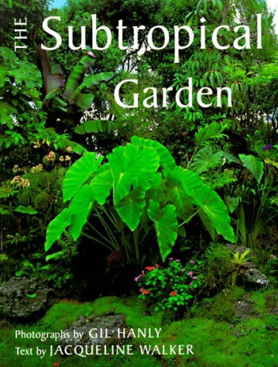 The Subtropical Garden