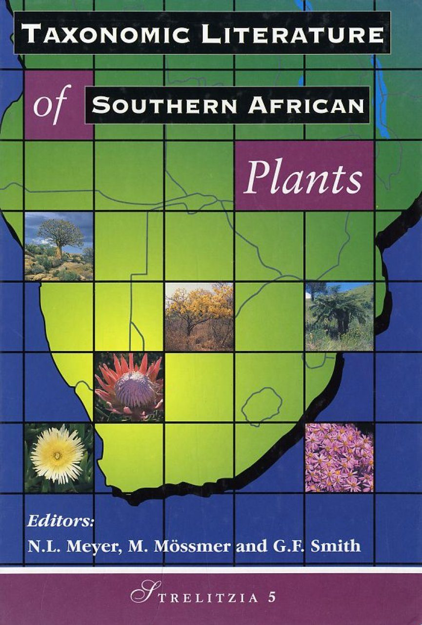 Taxonomic Literature of Southern African Plants