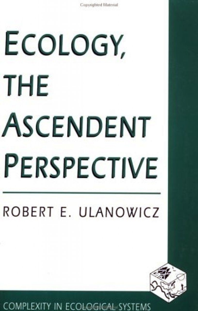 Ecology, the Ascendant Perspective