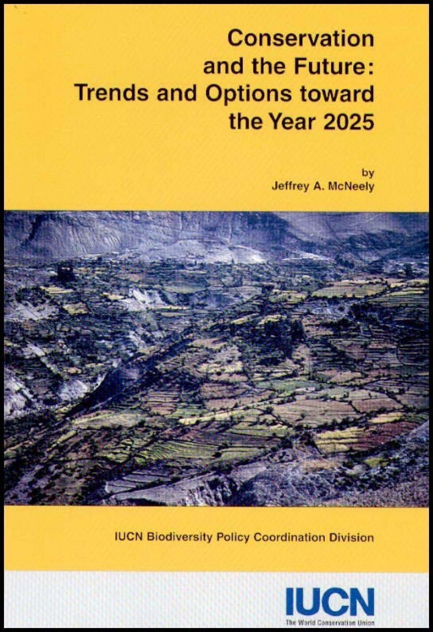 Conservation and the Future: Trends and Options Toward the Year 2025