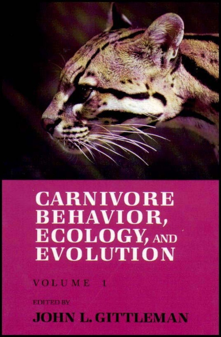 Carnivore Behaviour, Ecology and Evolution, Volume 1
